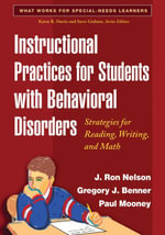 Instructional Practices for Students with Behavioral Disorders : Strategies for Reading, Writing, and Math - J. Ron Nelson