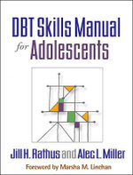 DBT Skills Manual for Adolescents - Jill H. Rathus