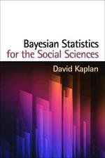 Bayesian Statistics for the Social Sciences - David Kaplan
