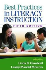 Best Practices in Literacy Instruction - Lesley M. Morrow
