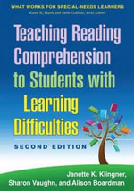 Teaching Reading Comprehension to Students with Learning Difficulties : What Works for Special-needs Learners - Janette K. Klingner