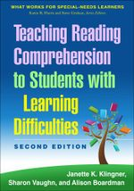 Teaching Reading Comprehension to Students with Learning Difficulties, 2/E - Janette K. Klingner