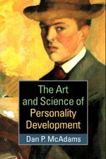 Art and Science of Personality Development - Dan P. McAdams