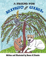 A Friend for Ringo and Girl - Donna K Trivette