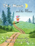 The Moon and the Mouse - Christopher Ryan