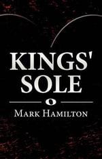 Kings' Sole - Mark Hamilton