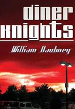 Diner Knights - William Daubney