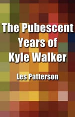 The Pubescent Years of Kyle Walker - Sir Les Patterson