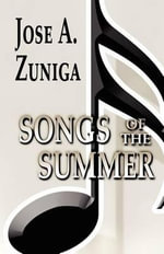 Songs of the Summer - Jose A Zuniga