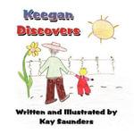 Keegan Discovers - Kay Saunders