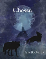 Chosen : Chosen Series : Book 1 - Jem Richards