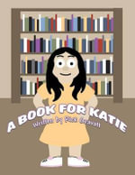A Book for Katie - Rick Gravatt