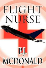 Flight Nurse - P. J. McDonald
