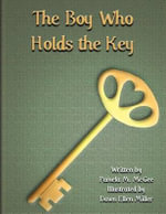 The Boy Who Holds the Key - Pamela M McGee