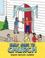 Emily Goes to Church - Sarah Butler Clower