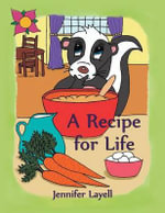 A Recipe for Life - Jennifer Layell
