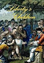 Liberty's Children - David More