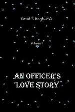 An Officer's Love Story - David T. Hardison