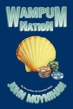 Wampum Nation - John Moynihan