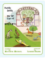 The Petting Zoo Estate : Plucky Ducky and the Tale of Nitty Twitty - Matthew Michael