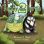 Tommy the Turtle 2 : Remembering August 16, 1977 - Michael S. Best