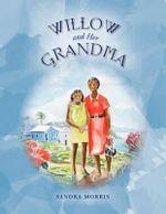Willow and Her Grandma - Sandra Morris
