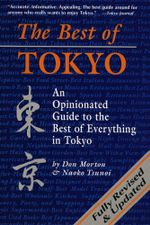 The Best of Tokyo : Revised and Updated - Don Mortn