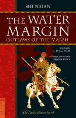 The Water Margin : Outlaws of the Marsh - Shi Naian