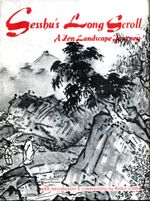 Sesshu's Long Scroll : A Zen Landscape Journey: A Zen Landscape Journey - Reiko Chiba
