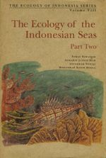 The Ecology of the Indonesian Seas Part Two - Tomas Tomascik
