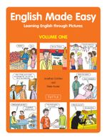 English Made Easy Volume One : Learning English through Pictures - Jonathan Crichton