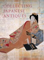 Collecting Japanese Antiques - Alistair Seton