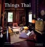 Things Thai : Antiques, Crafts, Collectibles - Tanistha Dansilp