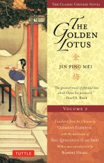 The Golden Lotus Volume 2 : Jin Ping Mei - Lanling Xiaoxiaosheng