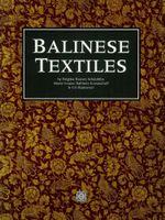 Balinese Textiles - Brigitta Hauser-Schaublin
