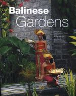 Balinese Gardens - William Warren