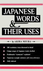Japanese Words & Their Uses - Akira Miura