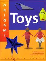 Origami Toys - Florence Temko