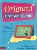 Origami Greeting Cards - Isamu Asahi