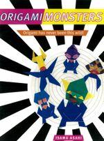 Origami Monsters - Isamu Asahi
