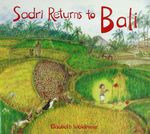 Sadri Returns to Bali : A Tale of the Balinese Galungan Festival - Elisabeth Waldmeier