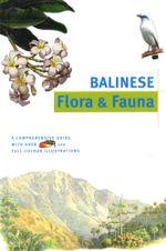 Balinese Flora & Fauna Discover Indonesia - Julian Davison