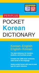 Periplus Pocket Korean Dictionary : Korean-English English-Korean