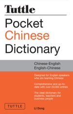 Tuttle Pocket Chinese Dictionary : Chinese-English English-Chinese - Li Dong