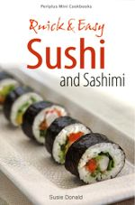 Quick & Easy Sushi and Sashimi - Susie Donald