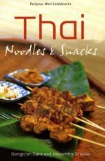 Thai Noodles & Snacks - Nongkran Daks