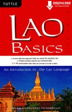 Lao Basics : An Introduction to the Lao Language (Downloadable Audio Included) - Sam Brier