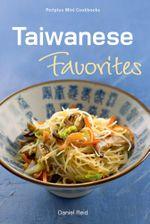 Taiwanese Favorites : Taiwanese Favorites - Daniel Reid