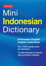 Tuttle Mini Indonesian Dictionary : Indonesian-English / English-Indonesian - Katherine Davidsen