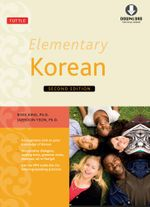 Elementary Korean Second Edition : (Downloadable Audio Included) - Ross King